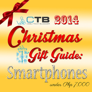 2014 Christmas Gift Guide: Smartphones Under Php 7,000